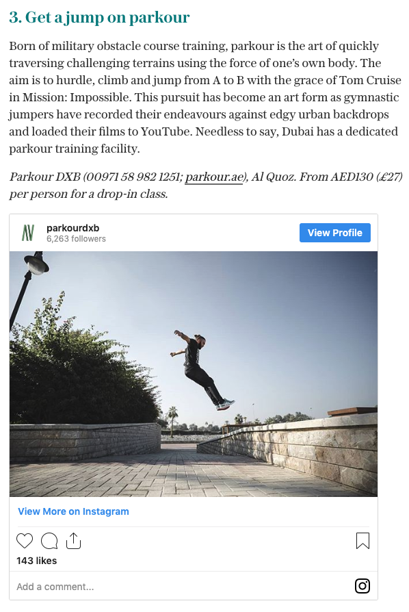 The Daily Telegraph (UK): Skiing, skydiving and safari: Dubai's 10 best activities for thrillseekers 1 Parkour Dubai Abu Dhabi