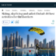 The Daily Telegraph (UK): Skiing, skydiving and safari: Dubai's 10 best activities for thrillseekers 3 Parkour Dubai Abu Dhabi